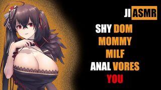 Shy Dom Mommy Anal Vores YOU [asmr]